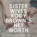 Kody Brown Net Worth